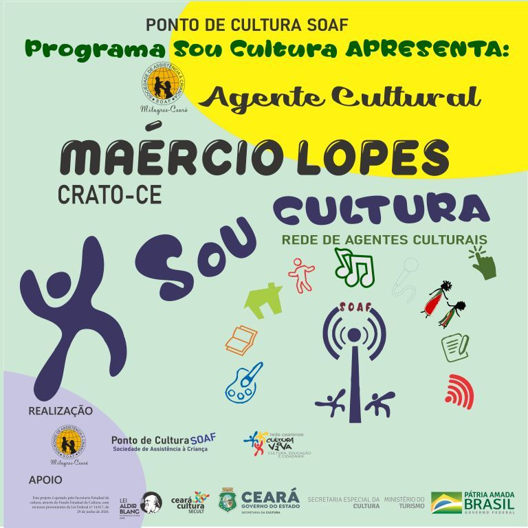 Programa Sou Cultura: Agente Cultural – Maércio Lopes