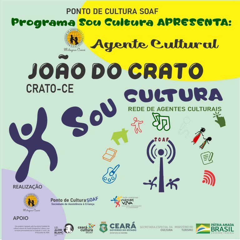 Programa Sou Cultura: Agente Cultural João do Crato